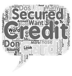 The Dos And Don ts Of Secured Credit Cards text vector image