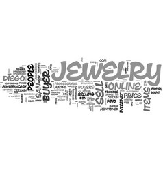 why should consider online san diego jewelry vector image vector image