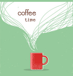 coffee time postercup of coffee with space vector image