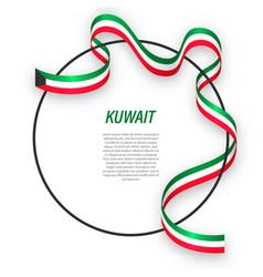 Waving ribbon flag kuwait on circle frame vector