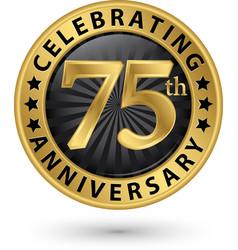 Celebrating 75th anniversary gold label vector