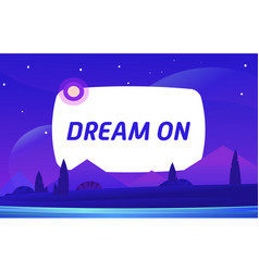 dream on night environment with sky clouds vector image
