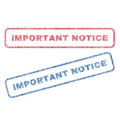 Important notice textile stamps vector
