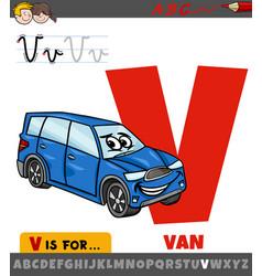 Letter v from alphabet with cartoon van car vector