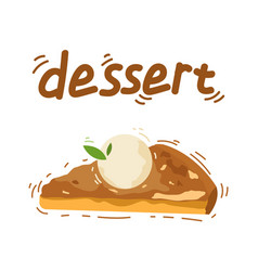 Delicious piece of apple pie with vanilla ice vector