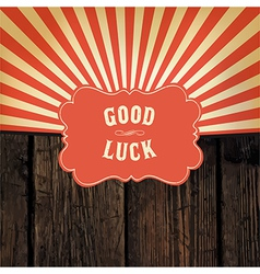 Good luck message vector