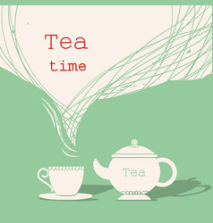 Time for teacup of tea and teapot silhouette for vector