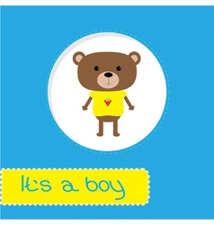Baby shower card with bear Its a boy vector image vector image