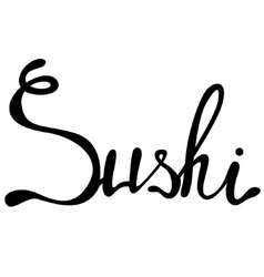 Sushi lettering vector image