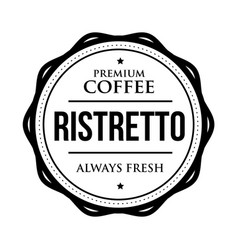 coffee ristretto vintage stamp vector image vector image