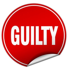 Guilty round red sticker isolated on white vector