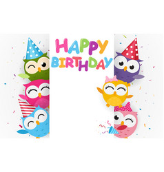 happy birthday with cute owl vector image