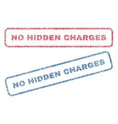 No hidden charges textile stamps vector