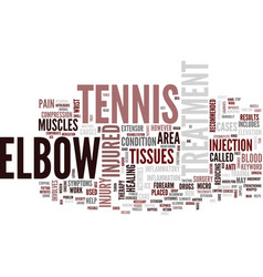 Tennis elbow treatment text background word cloud vector