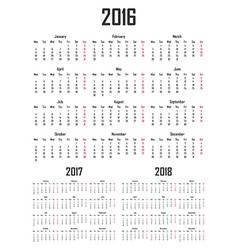 Calendar for 2016 2017 and 2018 Week starts on vector image