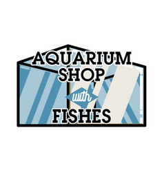 color vintage aquarium shop emblem vector image