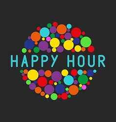 Happy hour party poster colorful bubbles free vector