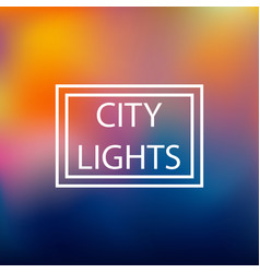 blurred background city lights vector image