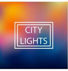 blurred background city lights vector image