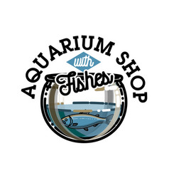 Color vintage aquarium shop emblem vector