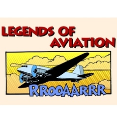 Legends of aviation abstract retro airplane vector image