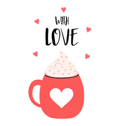 valentines card with cute cup vector image