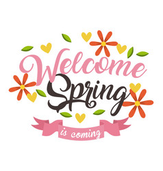 welcome spring is coming floral ribbon decorative vector image