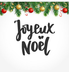 Joyeux noel text holiday greetings french quote vector