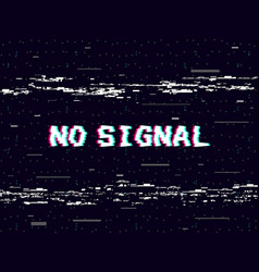 glitch no signal on black backdrop tape vector image