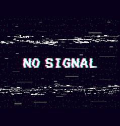 Glitch no signal on black backdrop tape vector