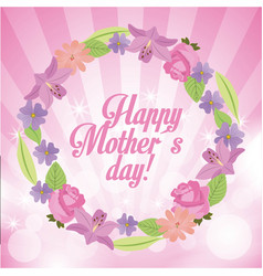 Happy mothers day weath flowers bright lights vector