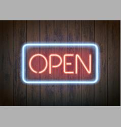neon signboard with word open vector image