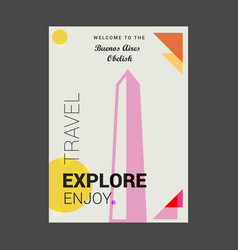 Welcome to the buenos aires obelisk buenos aires vector
