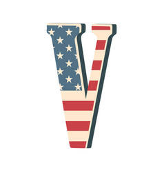 Capital 3d letter v with american flag texture vector