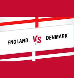 england vs denmark versus letters for football vector image