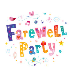 Farewell party vector