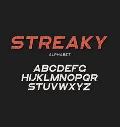 Streaky decorative textured bold font with grunge vector