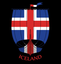 warship of the vikings - drakkar and iceland flag vector image
