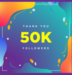 50k or 50000 followers thank you colorful vector