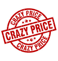 crazy price round red grunge stamp vector image