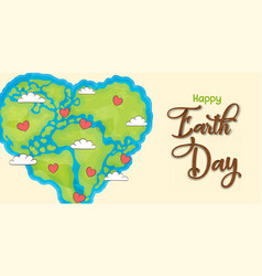 happy earth day world map heart shape banner vector image