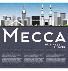 Mecca Skyline with Landmarks Blue Sky vector image
