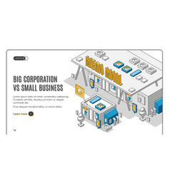 big corporation in small business isometric banner vector image