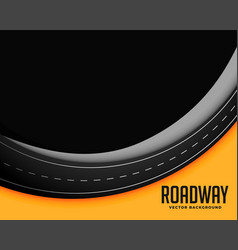 Roadway background with text space vector