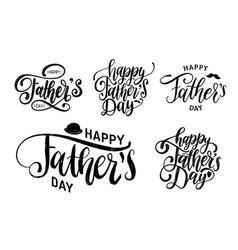 Happy fathers day calligraphic inscriptions vector
