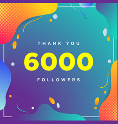 6000 or 6k followers thank you colorful geometric vector