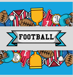 american football tools with ribbon message vector image