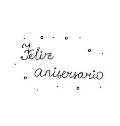 Feliz aniversario phrase handwritten vector