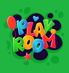 playroom inscription text colorful volumable vector image