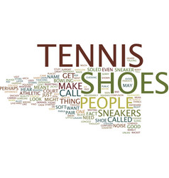 Tennis shoes text background word cloud concept vector